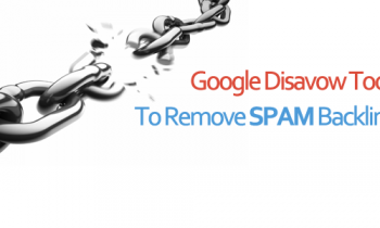 Google Disavow Links Tool Explained