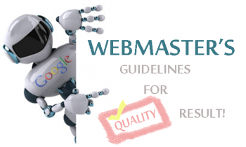 Google Announce an Updated Version of our Webmaster Quality Guidelines